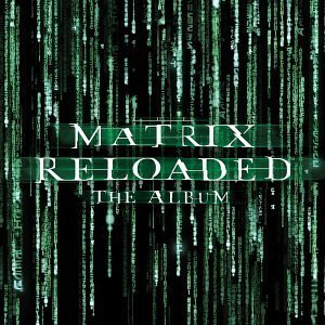 Image for 'The Matrix Reloaded: The Album'