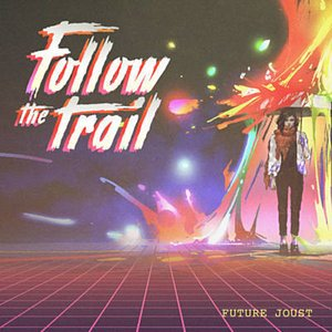 Image for 'Follow the Trail'