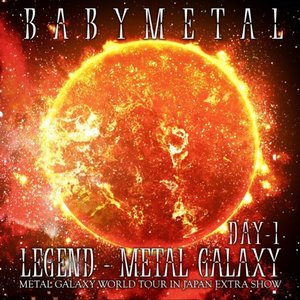 Image for 'LEGEND – METAL GALAXY [DAY 1]'