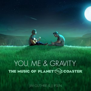 Image for 'You, Me & Gravity: The Music of Planet Coaster'