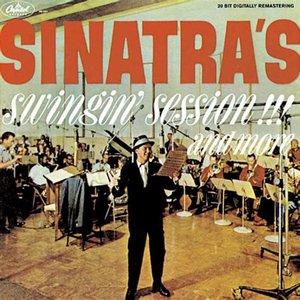 Image for 'Sinatra's Swingin' Session!!! And More (Remastered)'