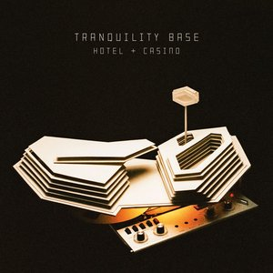 Image for 'Tranquility Base Hotel & Casino'