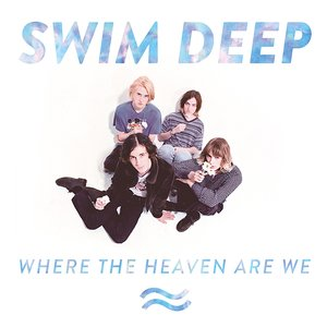 Image for 'Where the Heaven Are We'