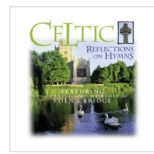 Image for 'Celtic Reflections On Hymns'
