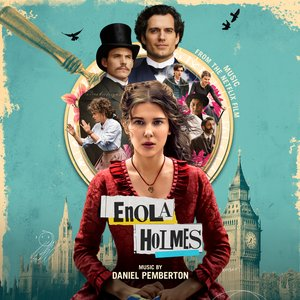 Image for 'Enola Holmes (Music from the Netflix Film)'