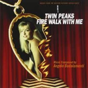 Image for 'Twin Peaks: Fire Walk with Me [Music from the Motion Picture Soundtrack]'