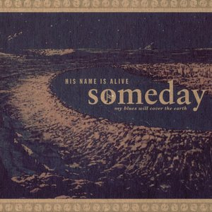 Image for 'Someday My Blues Will Cover The Earth (love And War)'