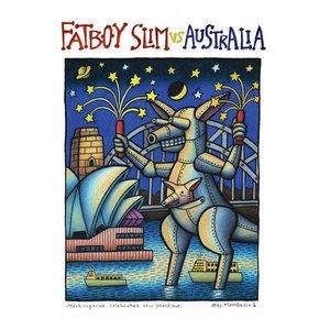 Image for 'Fatboy Slim vs. Australia'