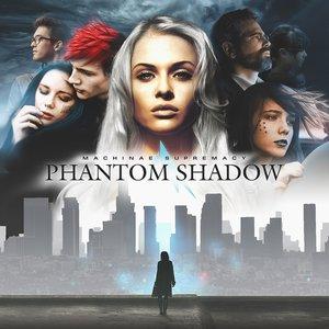 Image for 'Phantom Shadow'