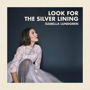 Image for 'Look for the Silver Lining'