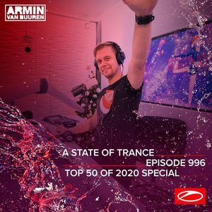Image for 'ASOT 996 - A State Of Trance Episode 996 (Top 50 Of 2020 Special)'