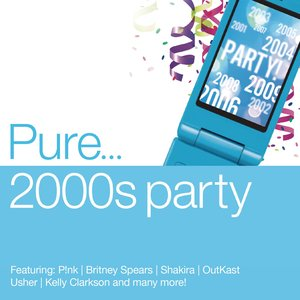 Image for 'Pure... 2000s Party'