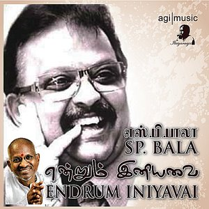 Image for 'Endrum Iniyavai (feat. SP Balasubramaniam)'