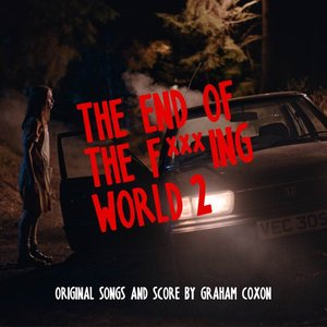 Image for 'The End of The F***ing World 2 (Original Songs and Score)'