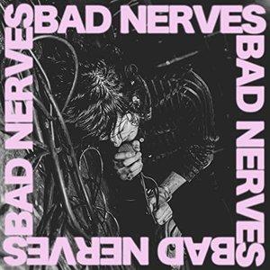 Image for 'BAD NERVES'