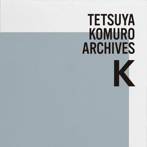 "'TETSUYA KOMURO ARCHIVES ""K""'の画像"