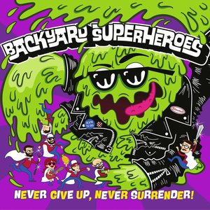 Image for 'Never Give Up, Never Surrender!'