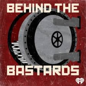 Image for 'Behind the Bastards'