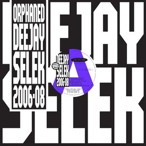 Image for 'orphaned deejay selek 2006-2008'