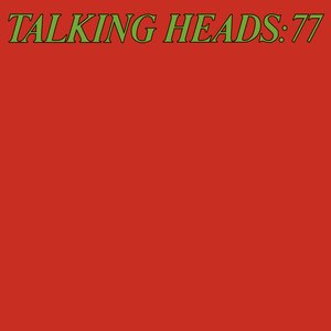 Image for 'Talking Heads '77 (Deluxe Version)'