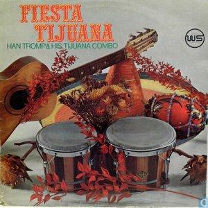 Image for 'Fiesta Tijuana'