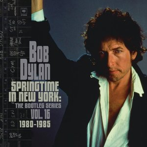 Image for 'Springtime in New York: The Bootleg Series, Vol. 16 / 1980-1985'