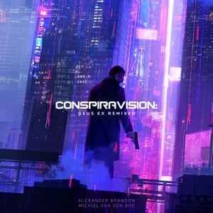 Image for 'Conspiravision: Deus Ex Remixed'