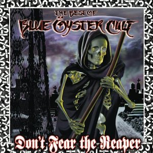 Bild für 'Don't Fear The Reaper: The Best of Blue Oyster Cult'