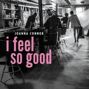 Image for 'I Feel So Good'