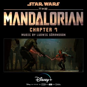 Image for 'The Mandalorian: Chapter 7 (Original Score)'