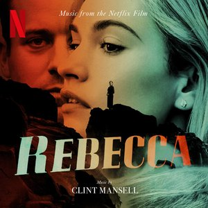 Image for 'Rebecca (Music From The Netflix Film)'