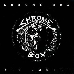 Image for 'Chrome Box (Collector's Edition) [Bonus Track Version]'