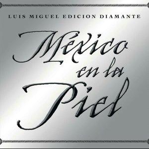 Image for 'Mexico En La Piel (Edicion Diamante)'