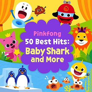 Image for 'Pinkfong 50 Best Hits: Baby Shark and More'