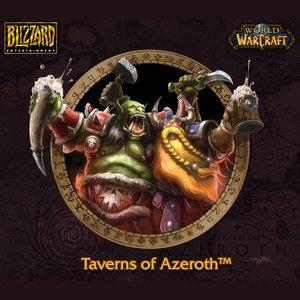 Image for 'World of Warcraft: Taverns of Azeroth Original Soundtrack'