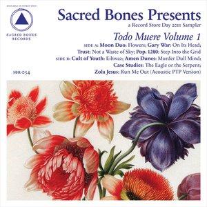 Image for 'Sacred Bones Presents: Todo Muere Vol. 1'