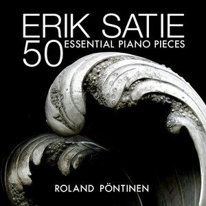 Image for 'Erik Satie: 50 Essential Piano Pieces'