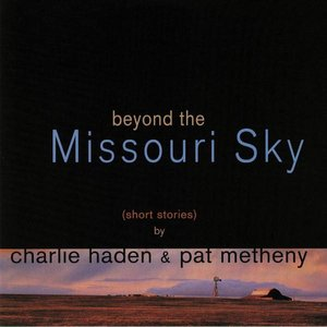 Image for 'Beyond The Missoury Sky'
