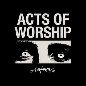 Image for 'Acts of Worship'