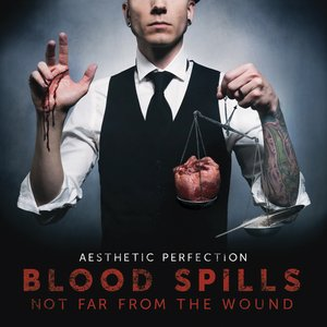 Image for 'Blood Spills Not Far From The Wound'