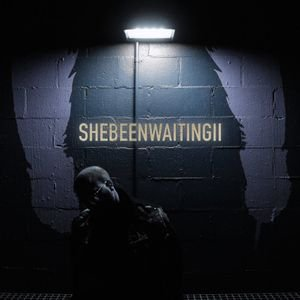 Image for 'She Been Waiting II'
