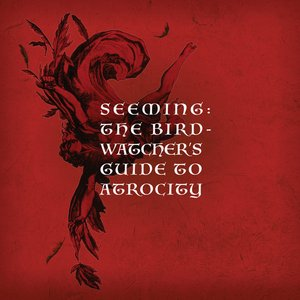 Image for 'The Birdwatcher's Guide to Atrocity'