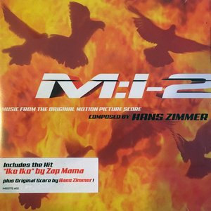 Изображение для 'Mission: Impossible 2 Music from the Original Motion Picture'