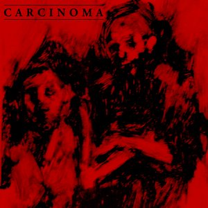 Image for 'Carcinoma'