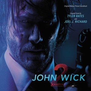 Imagen de 'John Wick: Chapter 2 (Original Motion Picture Soundtrack)'