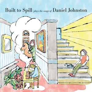 Bild für 'Built To Spill Plays The Songs Of Daniel Johnston'