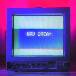 Image for 'Bad Dream'