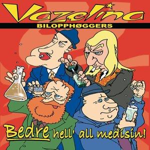 Image for 'Bedre hell all medisin'