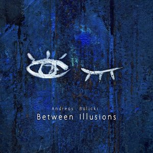 Image for 'Between Illusions'
