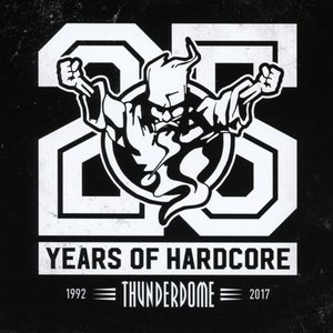 Image for 'Thunderdome 25 Years of Hardcore'